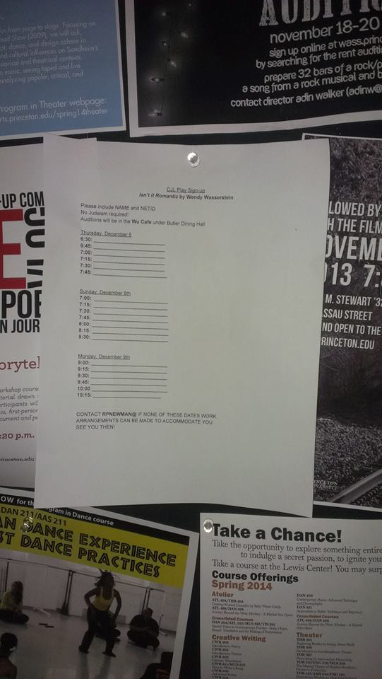 Signup sheet is posted in Theater Intime: Princeton's main performance hub