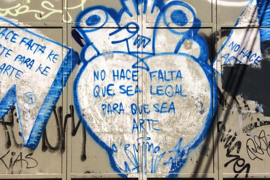 "A piece of graffiti I saw in Madrid this summer: ""It doesn't have to be legal to be art."""